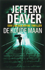 De koude maan - Jeffery Deaver (ISBN 9789026985737)