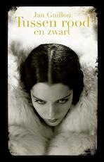 Tussen rood en zwart - Jan Guillou (ISBN 9789044625684)