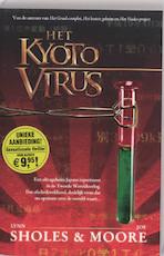 Het Kyoto-virus - Lynn Sholes, Amp, J. Moore (ISBN 9789061122890)