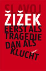 Eerst als tragedie, dan als klucht - Slavoj Zizek (ISBN 9789461054968)