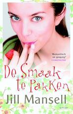 De smaak te pakken - Jill Mansell (ISBN 9789021804637)