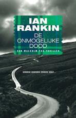 De onmogelijke dood - Ian Rankin (ISBN 9789024542604)