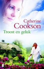 Troost en geluk - Catherine Cookson (ISBN 9789022559574)