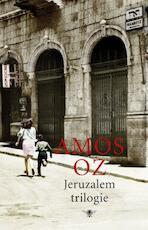Jeruzalem trilogie - Amos Oz (ISBN 9789023449027)
