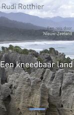 Een kneedbaar land - Rudi Rotthier (ISBN 9789045018003)