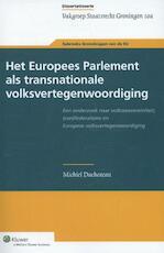Het Europees Parlement als transnationale volksvertegenwoordiging - Michiel Duchateau (ISBN 9789013120967)