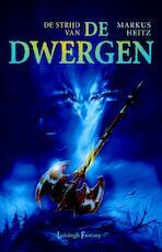 De strijd van de Dwergen - Markus Heitz (ISBN 9789024566570)