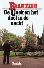 De Cock en het duel in de nacht - Albert Cornelis Baantjer (ISBN 9789026125478)
