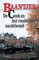 De Cock en het roodzijden nachthemd - A.C. Baantjer