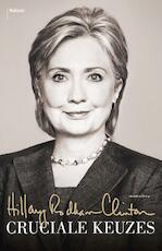 Mijn jaren als minister van Buitenlandse Zaken - Hillary Rodham Clinton (ISBN 9789460037405)
