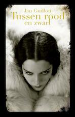 Tussen rood en zwart - Jan Guillou (ISBN 9789044625691)