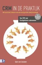 CRM in de praktijk - Sjors van Leeuwen (ISBN 9789462201101)