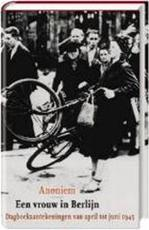 Een vrouw in Berlijn - Anoniem (ISBN 9789059360310)
