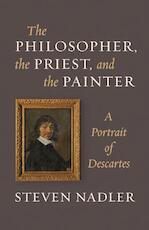 The Philosopher, the Priest, and the Painter - Steven Nadler (ISBN 9780691165752)