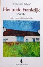 Het oude Frankrijk - Roger Martin du Gard, Jan Keppler (ISBN 9789080266957)