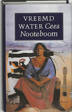 Vreemd water - Cees Nooteboom (ISBN 9789029533041)