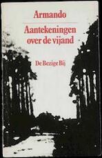 Aantekeningen over de vyand - Armando (ISBN 9789023407324)