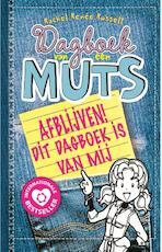 Dagboek van een muts 8½ - Afblijven! Dit dagboek is van mij - Rachel Renée Russell (ISBN 9789026139208)