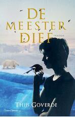 Meesterdief Trilogie - Thijs Goverde (ISBN 9789025113117)