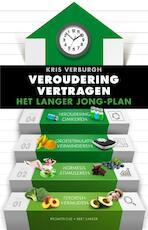 Veroudering vertragen - Kris Verburgh (ISBN 9789035143982)