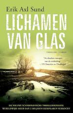 Lichamen van glas - Erik Axl Sund (ISBN 9789023496137)