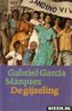 De gijzeling - Gabriel Garcia Marquez (ISBN 9789029016247)