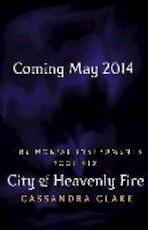 Mortal Instruments 06. City of Heavenly Fire - Cassandra Clare (ISBN 9781406332933)