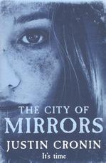 City Of Mirrors - Justin Cronin (ISBN 9780752897912)