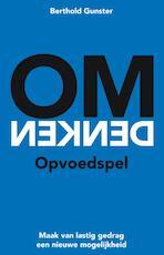 Omdenken - Opvoedspel - Berthold Gunster (ISBN 9789400506404)