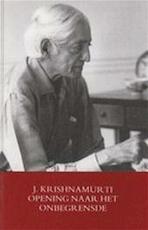Opening naar het onbegrensde - J. Krishnamurti, H. van der Kroft (ISBN 9789062717767)
