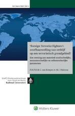 Foreign terrorist fighters: strafbaarstelling van verblijf op een terroristisch grondgebied? - P.H.P.H.M.C. van Kempen (ISBN 9789013133134)