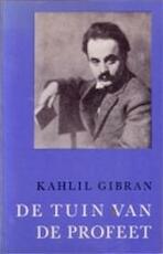 De tuin van de profeet - Kahlil Gibran, Carolus Verhulst (ISBN 9789062715701)