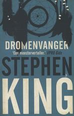 De dromenvanger (Dreamcatcher) - Stephen King (ISBN 9789024561544)