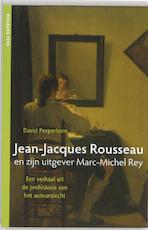 Jean-Jacques Rousseau en zijn uitgever Marc-Michel Rey