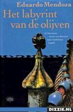 Het labyrint van de olijven - Eduardo Mendoza (ISBN 9789069742168)