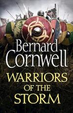 The Warrior Chronicles 09. Warriors of the Storm - Bernard Cornwell (ISBN 9780007504107)