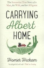 Carrying Albert Home - Homer Hickam (ISBN 9780008154240)