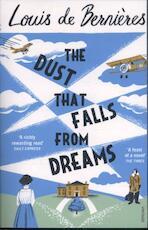 The Dust that Falls from Dreams - Louis de Bernieres (ISBN 9780099597834)