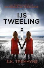 IJstweeling - S.K. Tremayne (ISBN 9789044630404)