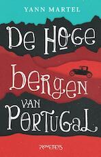 Hoge bergen van Portugal - Yann Martel (ISBN 9789044630138)