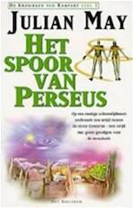 Het spoor van Perseus - Julian May, Frans Hille (ISBN 9789027465801)