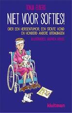 Niet voor softies - Tonja Elbers (ISBN 9789020633160)