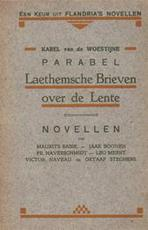Parabel - Laethemsche Brieven over de Lente. In: Een keur uit Flandria's Novellen - Karel [e.a.] Van De Woestijne