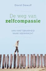 De weg van zelfcompassie - David Dewulf (ISBN 9789401436458)