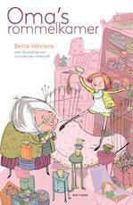 Oma's rommelkamer - Bette Westera (ISBN 9789025765590)