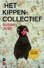 Het Kippencollectief - Susan Juby (ISBN 9789020633467)