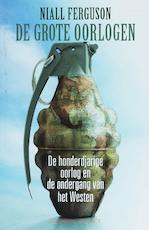 De grote oorlogen - Niall Ferguson (ISBN 9789025409456)