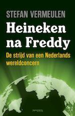 Heineken na Freddy - Stefan Vermeulen (ISBN 9789035144422)