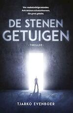 De stenen getuigen - Tjarko Evenboer, Evenboer (ISBN 9789059990968)