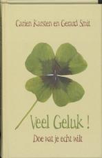 Veel geluk! - CARIEN Karsten, GERARD Smit (ISBN 9789038916224)